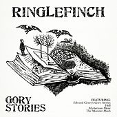 Gory Stories de Ringlefinch