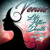 Life After Death de Venus