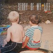 Story of My Life by Tay Quill