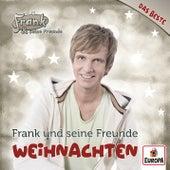 Das Beste - Weihnachten von Frank Und Seine Freunde (