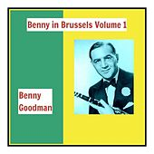 Benny in Brussels, Vol. 1 by Benny Goodman