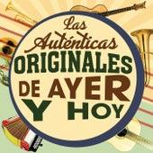 Las Autenticas Originales De Ayer Y Hoy de Various Artists