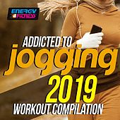Addicted To Jogging 2019 Workout Compilation (15 Tracks Non-Stop Mixed Compilation for Fitness & Workout - 128 Bpm) by Lawrence, Hanna, D' Mixmaster, Magdaleine, Varaderos, TK, Axel Force, Atlantis, Thomas, Mc Ya, DJ Space'c, Koka, Angelica, M. Steven