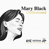 Orchestrated by Mary Black