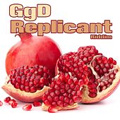 Replicant (Riddim Mix) by Ggd