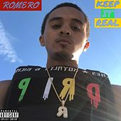 Keep It Real by Romero