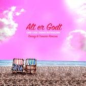 Alt er Godt (Freisig & Comaro Remixes) by Chief 1