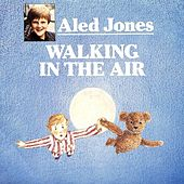 Walking In the Air de Aled Jones