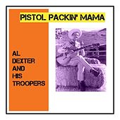 Pistol Packin' Mama de Al Dexter & His Troopers