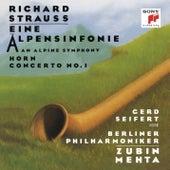 Strauss: Eine Alpensinfonie & Horn Concerto No. 1 di Zubin Mehta