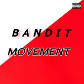Bandit Movement de VickstheBandit