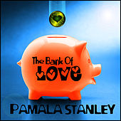 The Bank of Love de Pamala Stanley
