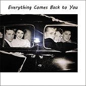 Everything Comes Back To You de Tim Compagna