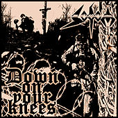 Down On Your Knees by Sodom