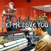 Let Me Love You de Rahul Suntah
