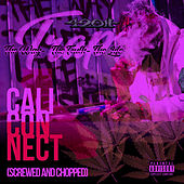 Cali Connect, Vol. 2 (Screwed and Chopped) by 42oh