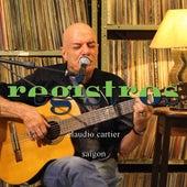 Registros: Saigon von Cláudio Cartier