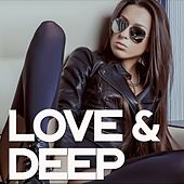 Love & Deep by Various Artists