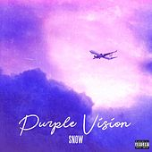Purple Vision by Snow