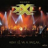 Aqui Se Va A Bailar by Banda XXI
