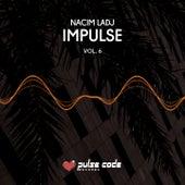 Impulse, Vol. 6 de Nacim Ladj