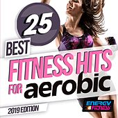 25 Best Fitness Hits For Aerobic 2019 Edition by DJ Space'c, Heartclub, In.Deep, DJ Kee, Axel Force, D'Mixmasters, Thomas, Lawrence, Hellen, Kangaroo, Hortuma, Kate Project, Plaza People, Morgana, Lita Brown