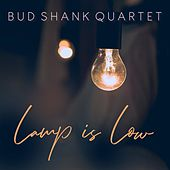 Lamp Is Low von Bud Shank