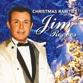 Jim Reeves Christmas Rarities by Jim Reeves