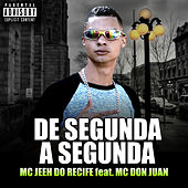 De Segunda a Segunda de Mc Jeeh Do Recife
