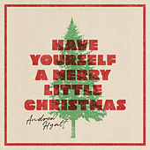 Have Yourself A Merry Little Christmas by Andrew Hyatt