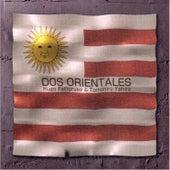 Dos Orientales by Hugo Fattoruso
