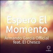 Espero El Momento de Armando Garcia Official