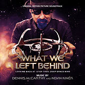 What We Left Behind: Original Motion Picture Soundtrack de Various Artists