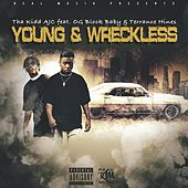 Young & Wreckless von Tha Kidd AJC