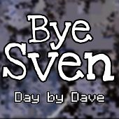Bye Sven de Day by Dave