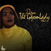 Vol 1 von Dzuu the gqom lady