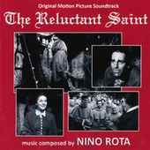The Reluctant Saint (Original Motion Picture Soundtrack) by Nino Rota