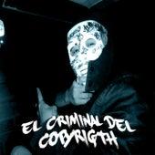 El Criminal Del Copyright by H. Santacruz