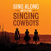 SING ALONG WITH THE SINGING COWBOYS (Spotify) by Various