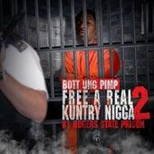 Free A Real Kuntry Nigga 2 de Bott Ung Pimp