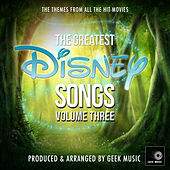 The Greatest Disney Songs, Vol. 3 de Geek Music