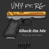 Glock On Me von Vm7