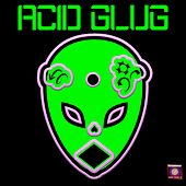 Acid Glug di Johnny Spaziale