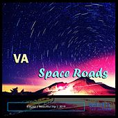 Space Roads by Various Artists