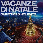 Vacanze Di Natale (Christmas Holidays) de Various Artists
