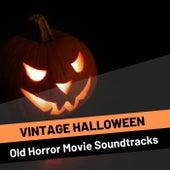 Vintage Halloween - Old Horror Movie Soundtracks von Various Artists
