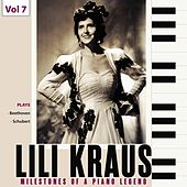 Milestones of a Piano Legend: Lili Kraus, Vol. 7 de Lili Kraus