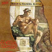 Bach and Handel Suites by Various Artists