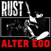 Alter Ego by Rust