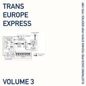 Trans Europe Express, Vol. 3 de Various Artists